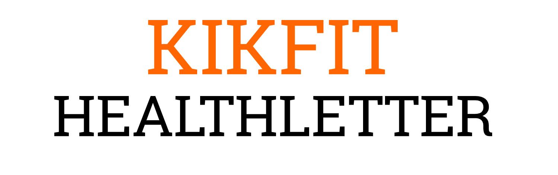 KIKFIT HEALTHLETTER